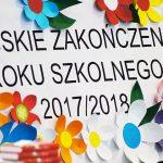 Miejskie Zakończenie Roku Szkolnego 2017/2018